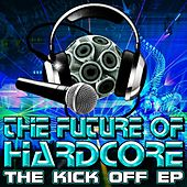 The Kick Off EP by Various Artists