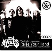 Play & Download Raise Your Hand by The Lights | Napster