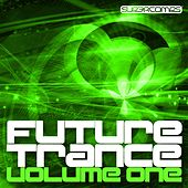 Play & Download Future Trance - Volume One by Various Artists | Napster