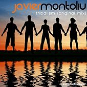 Play & Download Tribalism by Javier Montoliu | Napster