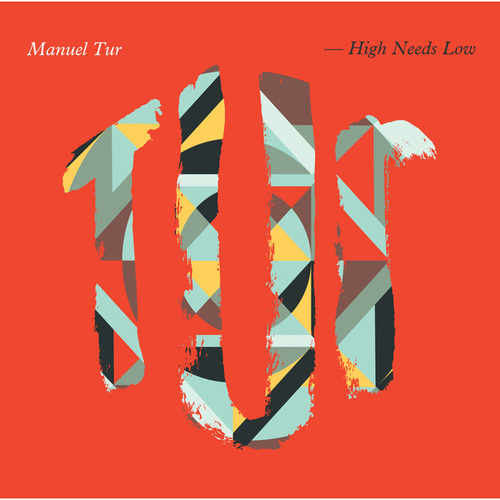 Play & Download High Needs Low by Manuel Tur | Napster