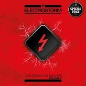 Play & Download Electrostorm Vol. 3 by Various Artists | Napster