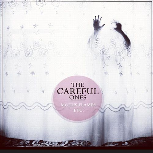 Play & Download Moths, Flames, Etc. by The Careful Ones | Napster