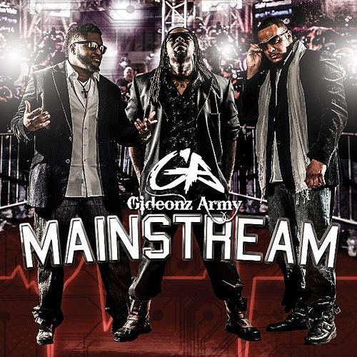 Play & Download Mainstream by Gideonz Army | Napster