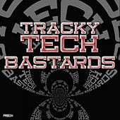 Tracky Tech Bastards by Various Artists