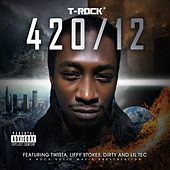 Play & Download 420/12 by T-Rock | Napster