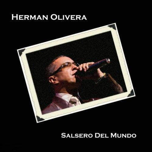 Play & Download Salsero Del Mundo by Herman Olivera | Napster