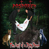 Play & Download Last Of Dying Breed by Postmortem   Napster