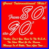 Play & Download From 80's to 90's (Great International Hits! Thriller, Don't You, Born in the U.s.a., the Show Must Go On, Heaven, Message in a Bottle, Time After Time...) by Various Artists | Napster