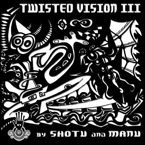 Play & Download Twisted Vision 3 by Various Artists | Napster
