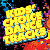Kids' Choice Dance Tracks by Various Artists