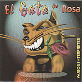 Play & Download El Gato De Rosa by Various Artists | Napster