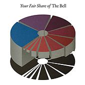 Play & Download Your Fair Share of The Bell - EP by The Bell | Napster