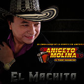 Play & Download El Machito - Single by Aniceto Molina | Napster