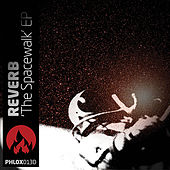 Play & Download The Spacewalk EP by Reverb | Napster