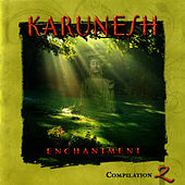 Play & Download Enchantment Compilation 2 by Karunesh | Napster