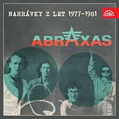 Play & Download Nahrávky z let 1977-1981 by Abraxas | Napster