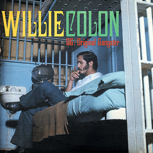 Play & Download The Original Gangster by Willie Colon | Napster