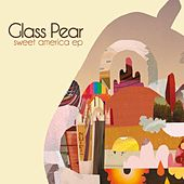 Play & Download Sweet America by Glass Pear | Napster