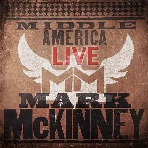 Middle America Live by Mark McKinney