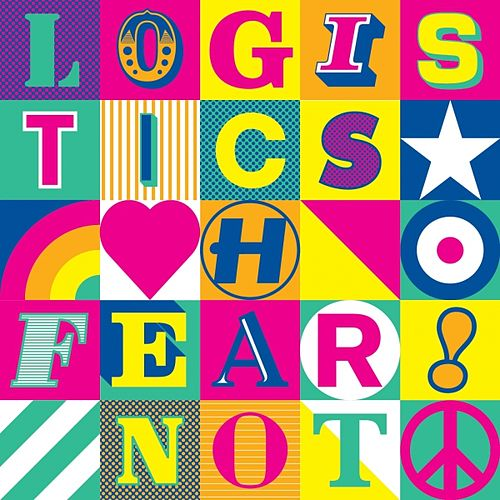Fear Not (Special Edition) by Logistics