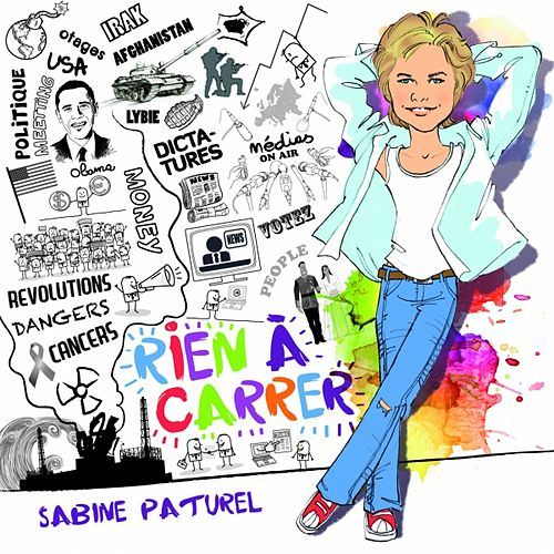Play & Download Rien à carrer by Sabine Paturel | Napster