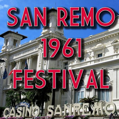 Play & Download Festival di Sanremo 1961 by Various Artists | Napster