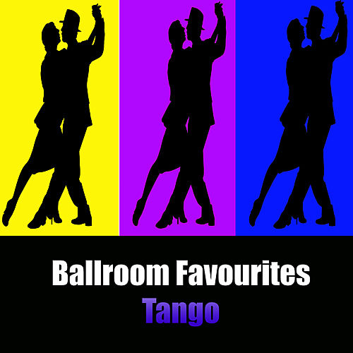 Ballroom Favourites: Tango by Various Artists