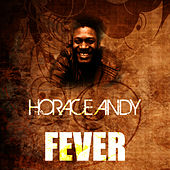 Fever by Horace Andy