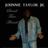Play & Download Second Time Around by Johnnie Taylor, Jr. | Napster