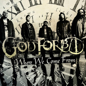 Play & Download Where We Come From by God Forbid | Napster