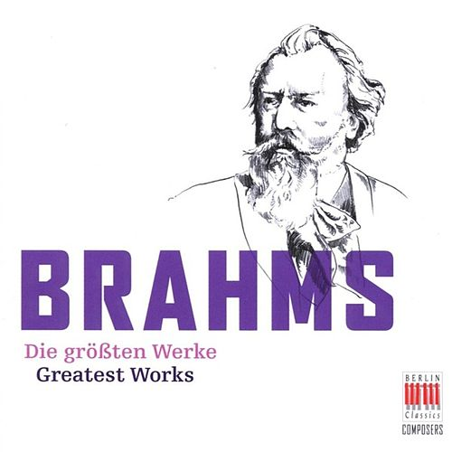 Play & Download Brahms (Greatest Works) by Various Artists | Napster