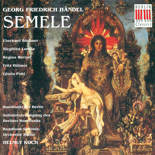 Play & Download Händel: Semele HWV 58 by Various Artists | Napster
