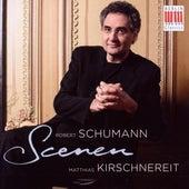 Play & Download Schumann: Scenes for Piano by Matthias Kirschnereit | Napster
