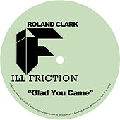 Play & Download Glad You Came by Roland Clark | Napster