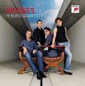 Bridges by Kuss Quartett