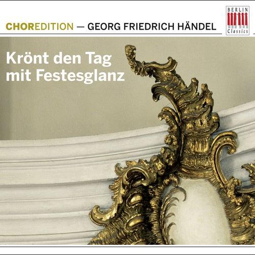 Krönt den Tag mit Festesglanz (Choral music by Georg Friedrich Händel) by Various Artists