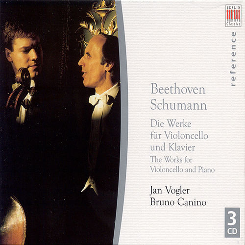 Ludwig van Beethoven: Cello Sonatas and Variations / SCHUMANN, R.: Cello and Piano Works (Vogler, Canino) by Jan Vogler Bruno Canino