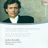 Play & Download Arias from Berlin's operatic history by Various Artists | Napster
