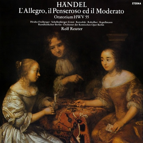Play & Download HANDEL, G.F.: Allegro, il Penseroso ed il Moderato (L') (Sung in German) (Reuter) by Various Artists | Napster