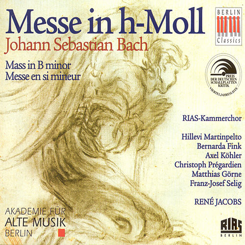 Play & Download Bach: Mass in B minor, BWV 232 by Various Artists | Napster
