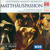 Play & Download Homilius: St. Matthew Passion by Various Artists | Napster