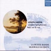 Haydn: London Symphonies Nos. 101&102 von Sigiswald Kuijken