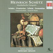 Play & Download Choral Concert: Schutz Academy - SCHUTZ, H. / PRAETORIUS, M. / SCHEIN, J.H. / DEMANTIUS, C. by The Schutz Academy Howard Arman | Napster