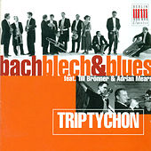 Play & Download BRONNER, Till / MEARS, Adrian: Bach Blech and Blues by Various Artists | Napster