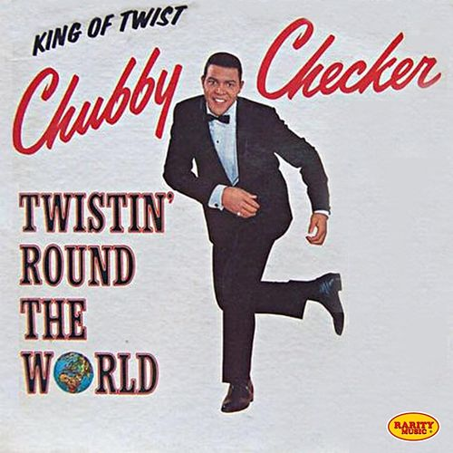 Play & Download Rarity Music Pop, Vol. 337 (Twistin' Round The World) by Chubby Checker | Napster