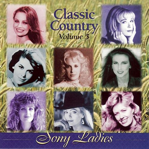 Play & Download Classic Country, Vol. 5 by Various Artists | Napster