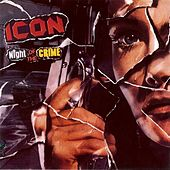 Night of the Crime by Icon