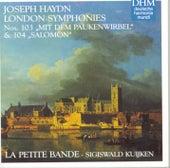 Hadyn: London Symphonies No. 103 + 104 von Sigiswald Kuijken