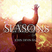 Play & Download Seasons by John Devin Bates | Napster
